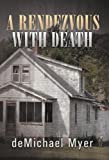 A Rendezvous with Death, deMichael Myer, 1475946929
