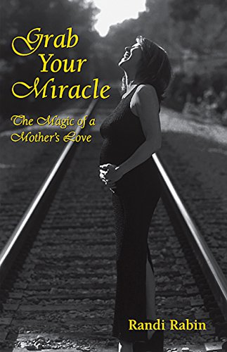 Appropriate Your Miracle: A Mother's Legacy of Love
