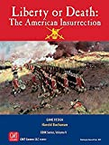 Liberty or Death: American Insurrection