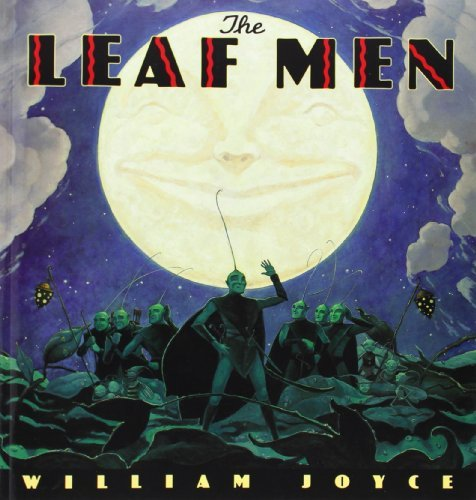 Read Online By William Joyce The Leaf Men (Reprint) [Paperback] ebook