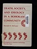 Death, Society, and Ideology in a Hohokam Community 9780813383507