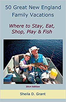 Book 50 Great New England Family Fishing Vacations by Sheila D. Grant (2011-04-26)
