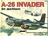 A-26 Invader in Action, Jim Mesko, 0897470931