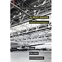 Albert Kahns Industriearchitektur: Form Follows Performance