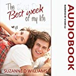 The Best Week of My Life | Suzanne D. Williams