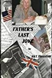 Father's Last Joke, Pat Houston, 1490583335
