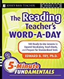 The Reading Teacher's Word-a-Day: 180 Ready-to-Use