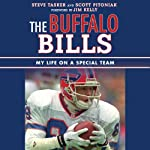The Buffalo Bills: My Life on a Special Team | Steve Tasker,Scott Pitoniak,Jim Kelly (foreword)