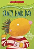 Crazy Hair Day... and More Back-to-School Stories (Scholastic Storybook Treasures)