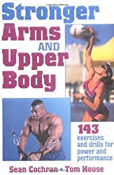 Stronger Arms and Upper Body