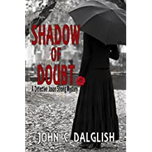 SHADOW OF DOUBT (Clean Suspense) (Detective Jason Strong Mysteries Book 15)