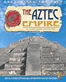 The Aztec Empire, Tony Allan and Nicholas Saunders, 1403454590