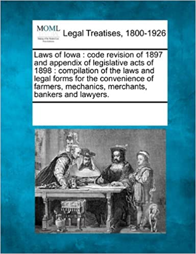 Laws of Iowa: code revision of 1897 and appendix of