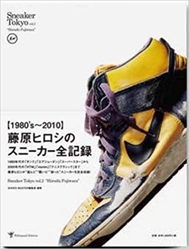 d5733cf81d84 Sneaker Tokyo vol.2  Hiroshi Fujiwara  (Sneaker Tokyo series) Hardcover –  February 1