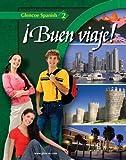 ¡Buen viaje! Level 2, Student Edition (GLENCOE SPANISH) (English and Spanish Edition)