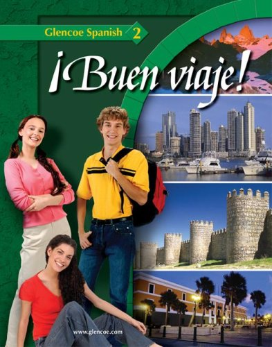 ¡Buen viaje! Level 2, Student Edition (GLENCOE SPANISH) (English and Spanish Edition) [Protase E. Woodford - Conrad J. Scmitt] (Tapa Dura)