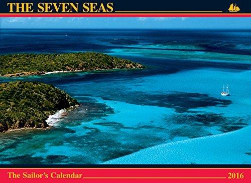 The Seven Seas Calendar 2016: The Sailor's Calendar by Ferenc M??t?? (2015-08-15)