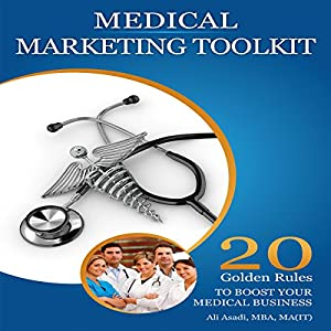 Medical Marketing Toolkit Audiobook