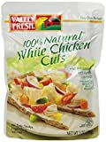 Valley Fresh Premium White Chicken Cuts is 98 percent fat free and because it's already prepared, it's ready to go the second you are. And with no preservatives or additives, you get more nutritious food for your money. Best of all, the tender, savor...