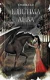 L'ultima Alba (La guerra degli Dei #2) (Italian Edition)