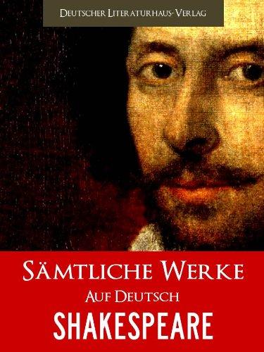 Saemtliche Werke von William Shakespeare (Illustrierte) (German Edition)