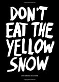 Don't Eat the Yellow Snow, , 9063692889