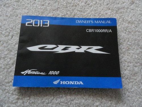 2013 Honda CBR1000RR Owners Manual CBR 1000 RR /A Hurricane