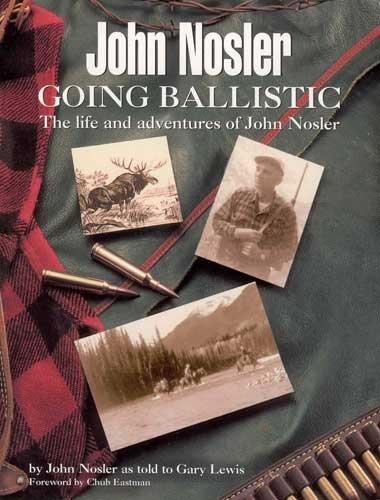 John Nosler - Going Ballistic for sale  Delivered anywhere in USA