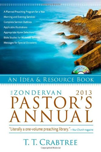 Download The Zondervan 2013 Pastor's Annual: An Idea and Resource Book (Zondervan Pastor's Annual) PDF