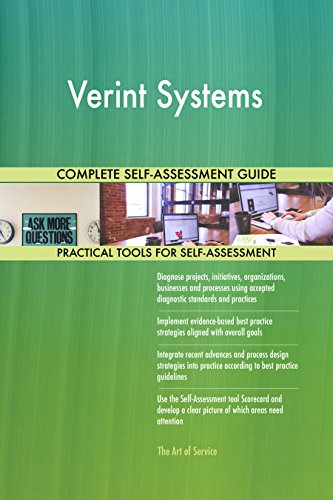 Verint Systems All Inclusive Self Assessment   More Than 660 Success Criteria  Instant Visual Insights  Comprehensive Spreadsheet Dashboard  Auto Prioritized For Quick Results