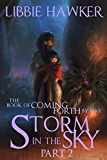 Storm in the Sky: Part 2 of The Book of Coming Forth by Day