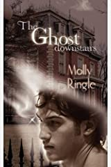 The Ghost Downstairs by Molly Ringle (2009-03-06) Paperback