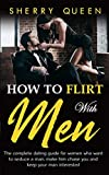 How to flirt with men: The Complete Dating Guide
