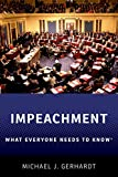 Impeachment: What Everyone Needs to Know廬