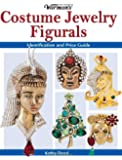 Warman's Costume Jewelry Figurals: Identification and Price Guide