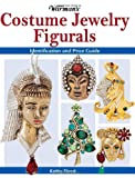 img - for Warman's Costume Jewelry Figurals: Identification and Price Guide book / textbook / text book