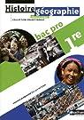 Histoire - Géographie - Éducation civique 1Ère BAC pro par Gerardot
