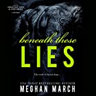 Beneath These Lies: The Beneath Series, Book 5 Audiobook by Meghan March Narrated by Andi Arndt, Sebastian York