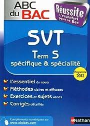 ABC du BAC Réussite SVT Term S