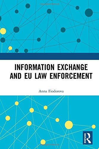 Information Exchange And EU Law Enforcement