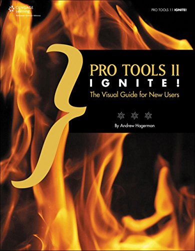 Cengage Learning Pro Tools 11 Ignite!: The Visual Guide for New Users Book by Cengage Learning