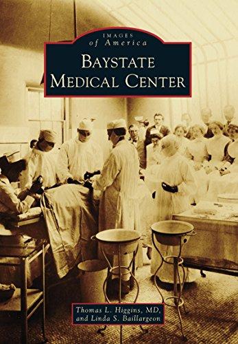 Baystate Medical Center (Images of America)