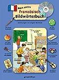 Mein erstes Französisch Bildwörterbuch + CD