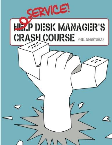 Read Online Service Desk Manager's Crash Course pdf epub