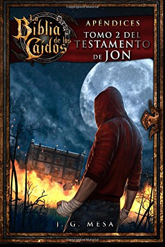 La Biblia de los Caídos. Tomo 2 del testamento de Jon (Spanish Edition) pdf epub