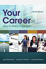 Your Career: How To Make It Happen Paperback