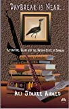img - for Daybreak Is Near: Literature, Clans, and the Nation-State in Somalia by Ali Jimale Ahmed (1997-03-01) book / textbook / text book