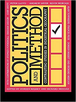 Book Politics and Method: Contrasting Studies in Industrial Geography (Universitys)
