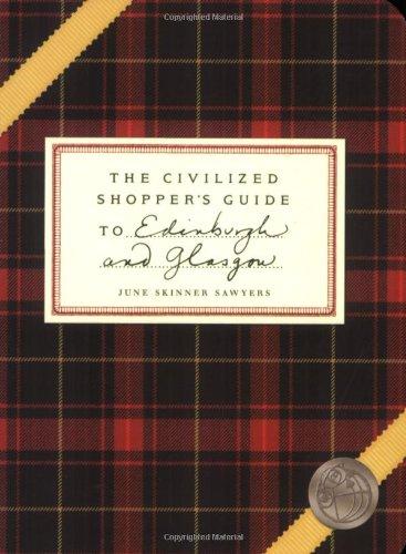 Download The Civilized Shopper's Guide to Edinburgh and Glasgow pdf