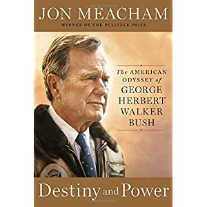 Ratings and reviews for Destiny and Power: The American Odyssey of George Herbert Walker Bush
